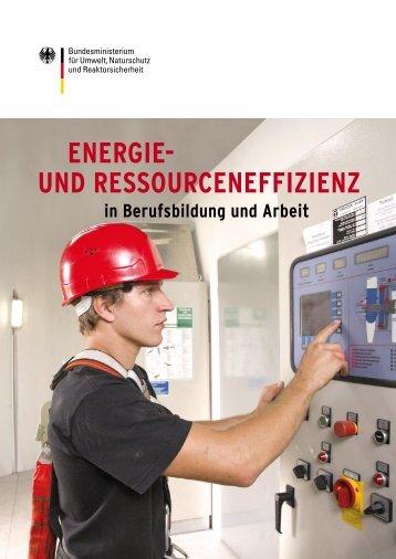 BMU-Broschüre: Energie- und Ressourceneffizienz in Berufsbildung ...