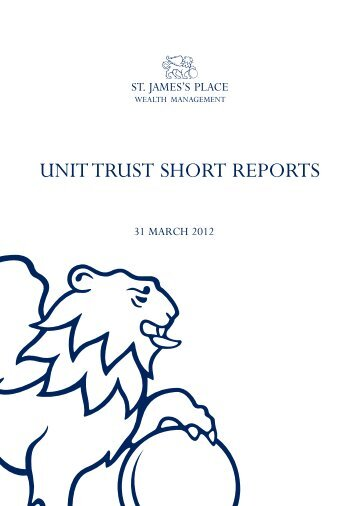 UNIT TRUST SHORT REPORTS - St James's Place