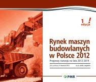 Rynek maszyn budowlanych w Polsce 2012 ... - PMR Publications