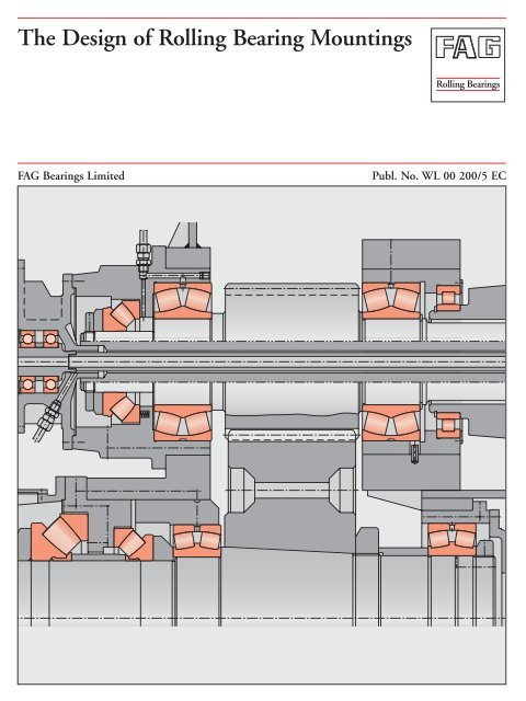 The Design of Rolling Bearing Mountings