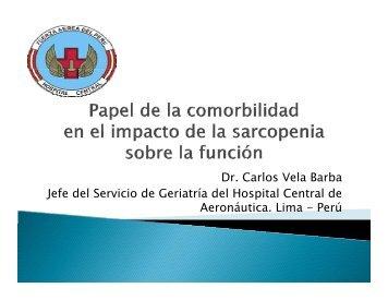 Dr. Carlos Vela Barba Jefe del Servicio de Geriatría del Hospital ...