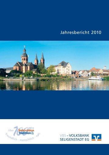 Jahresbericht 2010 - VOLKSBANK SELIGENSTADT EG