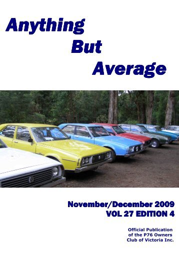 Anything But Average Nov-Dec 09 - Leyland P76 Club of Victoria