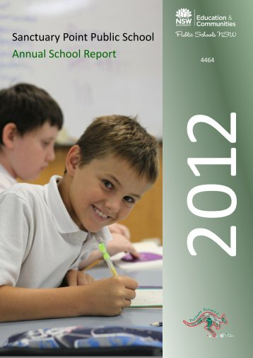 Annual School Report 2012 - Sanctuary Point Public School