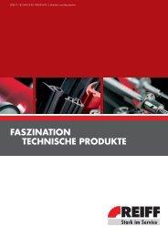 FASZINATION TECHNISCHE PRODUKTE - REIFF Gruppe