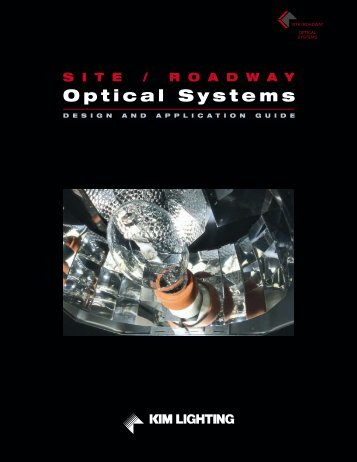 Site/Roadway Optical Systems - Kim Lighting