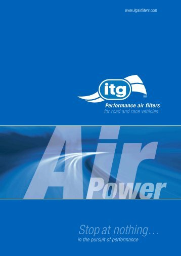 Stop at nothing... - ITG Air Filters