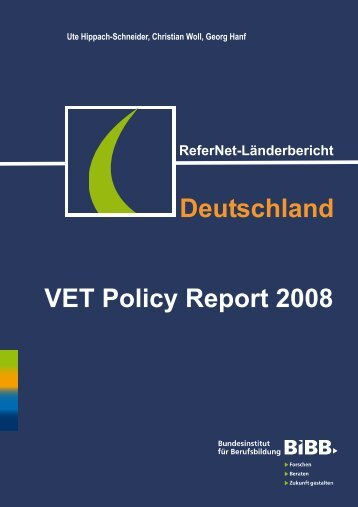 Deutschland VET Policy Report 2008 - BiBB