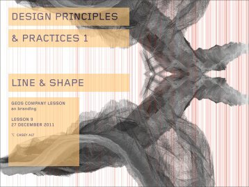 DESIGN PRINCIPLES & PRACTICES 1 LINE & SHAPE - Users