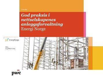 Energi Norge God praksis i nettselskapenes anleggsforvaltning