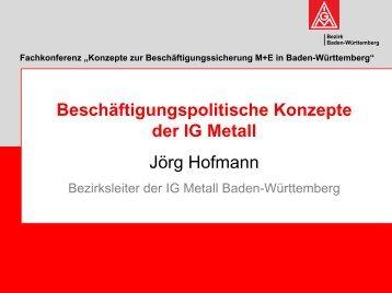 Folien Hofmann - IG Metall Baden-Württemberg