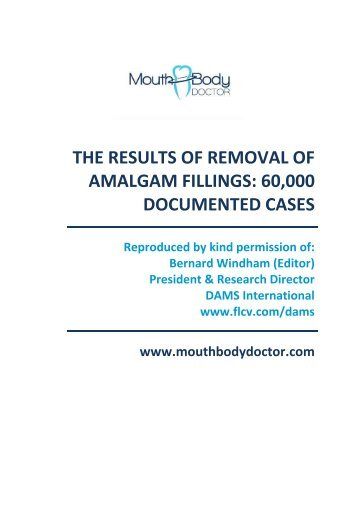 the results of removal of amalgam fillings - Mouth Body Doctor