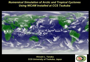 Numereical Simulation of Arctic and Tropical Cyclones Using ...