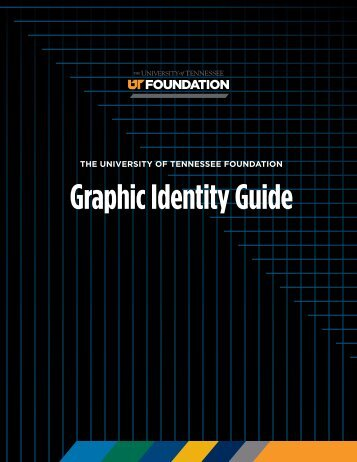 GraphicIdentity Guide - The University of Tennessee