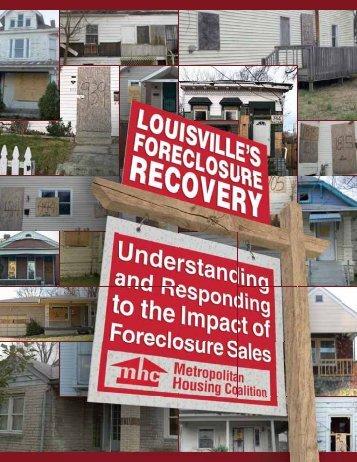 Louisville's Foreclosure Recovery - Metropolitan Housing Coalition