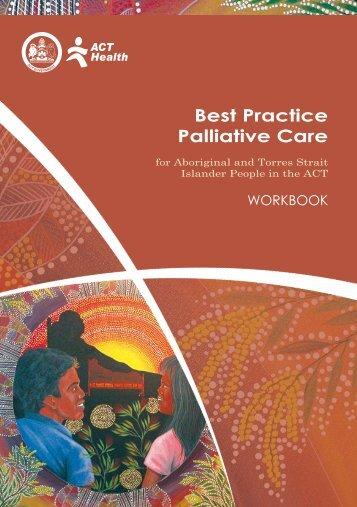 Best Practice Palliative Care Workbook (937kb pdf doc) - CareSearch