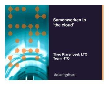 De presentatie van de Belastingdienst over Samenwerken in the ...