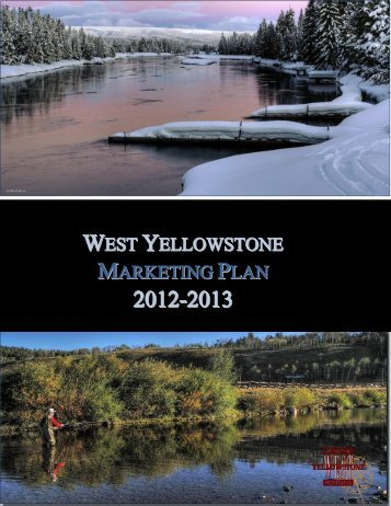 West Yellowstone CVB - Montana Office of Tourism