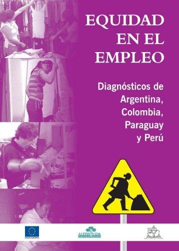 Equidad en el empleo. Diagnósticos de Argentina, Colombia ...