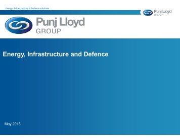 Energy Infrastructure and De Energy ... - Punj Lloyd Group