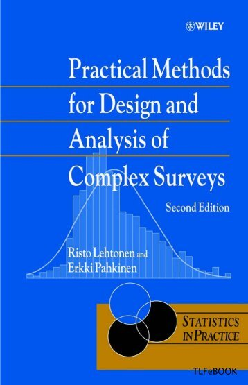 Practical Methods for Design and Analysis of Complex Surveys
