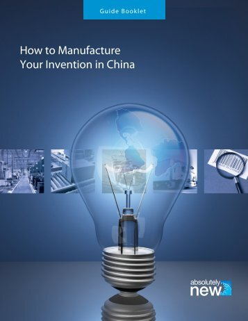 How to Manufacture Your Invention in China - let's go export!
