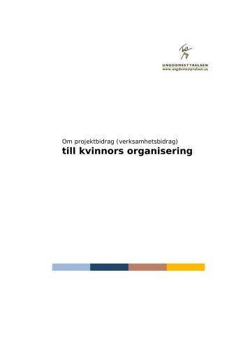xxxx miljoner till kvinnors organisering och jämställdhetsprojekt