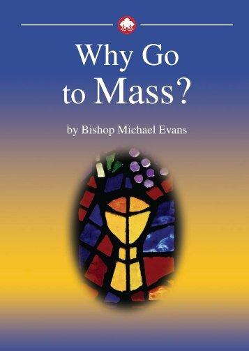 WHY GO TO MASS? - Ignatius Press
