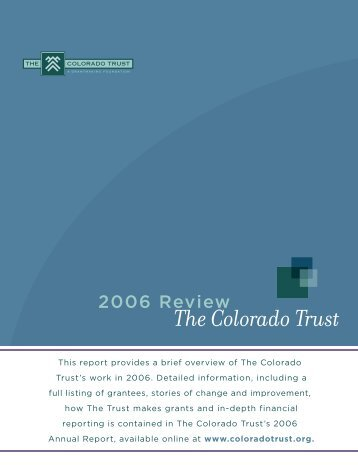 The Colorado Trust 2006 Annual Review