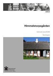 Himmelstorpsgården - Regionmuseet Kristianstad