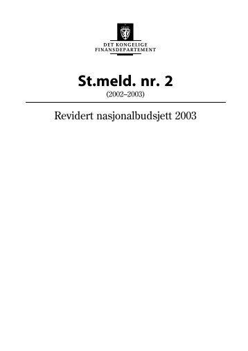 Revidert nasjonalbudsjettet 2003 St.meld. nr. 2 - Statsbudsjettet