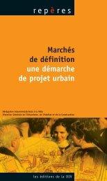 Marchés de définition - une démarche de projet urbain - Délégation ...