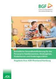 BGF in Familienzentren und Kindergärten - Institut für Betriebliche ...
