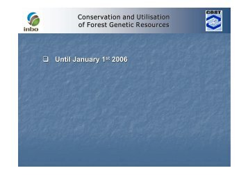 Conservation and Utilisation of Forest Genetic Resources - valbro.de