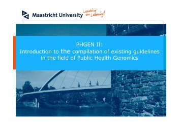 Introduction to Compilation of Guidelines - PHGEN