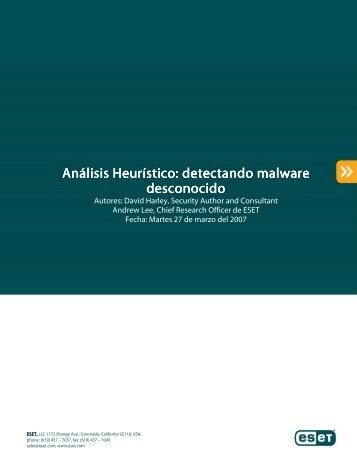Análisis Heurístico: detectando malware desconocido - Eset