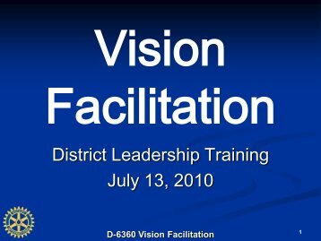 D-6360 Vision Facilitation - Rotary District 6360