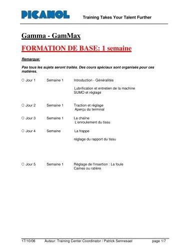 Gamma - GamMax FORMATION DE BASE: 1 semaine - Picanol