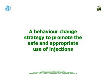 A behaviour change strategy to promote the safe ... - digicollection.or..