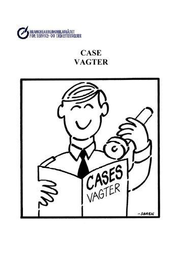 CASE – VAGTER - BAR - service og tjenesteydelser.