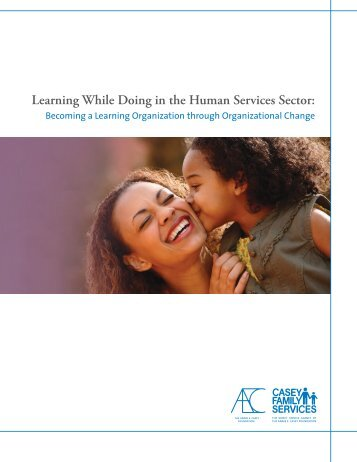 Learning While Doing in the Human Services Sector: