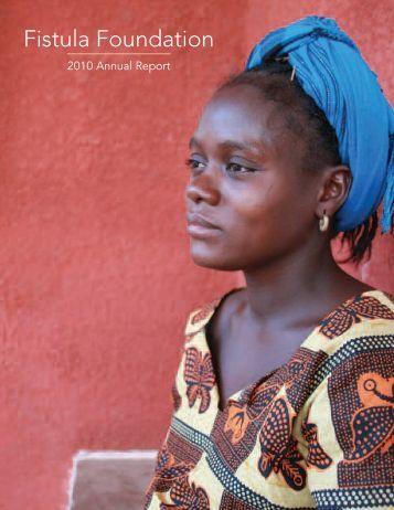 Annual Report – 2010 - The Fistula Foundation