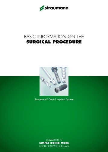 Basic information on the SURGICAL PROCEDURE - Straumann