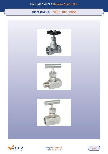 Edelstahl 1.4571 / Stainless Steel 316 ti ABSPERRVENTIL / SHUT ...