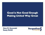 Good is Not Good Enough Making United Way Great