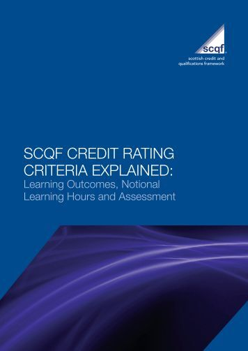 SCQF Credit Rating Criteria Explained - Scottish Credit and ...