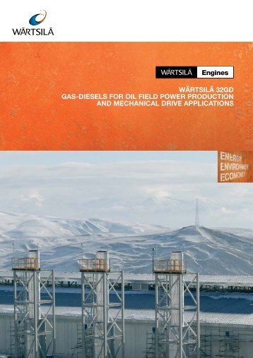 wärtsilä 32gd gas-diesels for oil field power production and ...