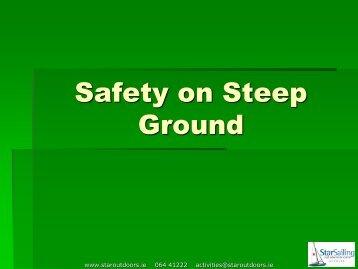 Safety on Steep Ground