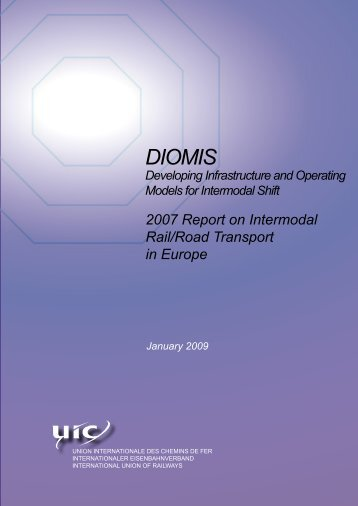 2007 Report on Intermodal Rail-Road Transport in Europe - UIC