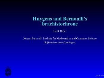 Huygens and Bernoulli's brachistochrone - Rijksuniversiteit Groningen